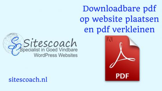 Downloadbare pdf website- pdf verkleinen | Sitescoach webdesign valkenburg
