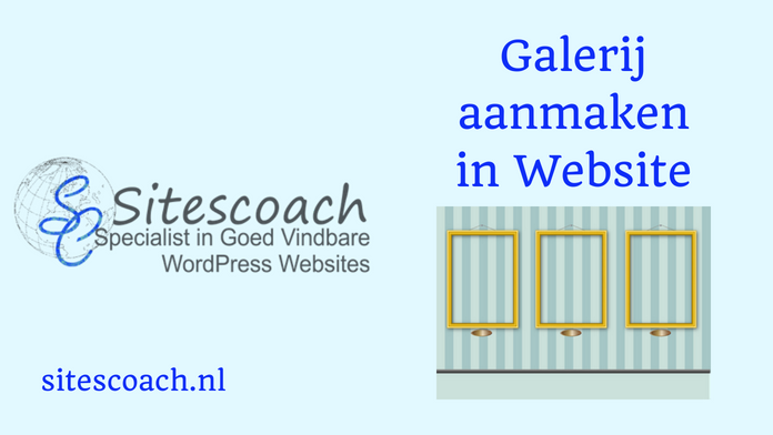 Galerij aanmaken website wordpress| Sitescoach webdesign Valkenburg