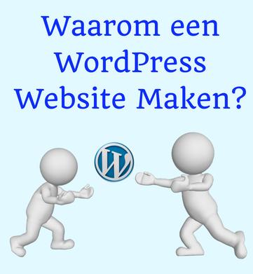 Waarom een Wordpress Website maken |Sitescoach Webdesign Limburg-Valkenburg