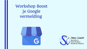 Gevonden worden in Google- workshop Sitescoach Webdesign