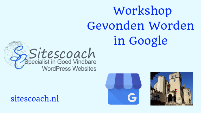 Gevonden worden in Google- workshop Sitescoach Webdesign | Sitescoach webdesign Limburg