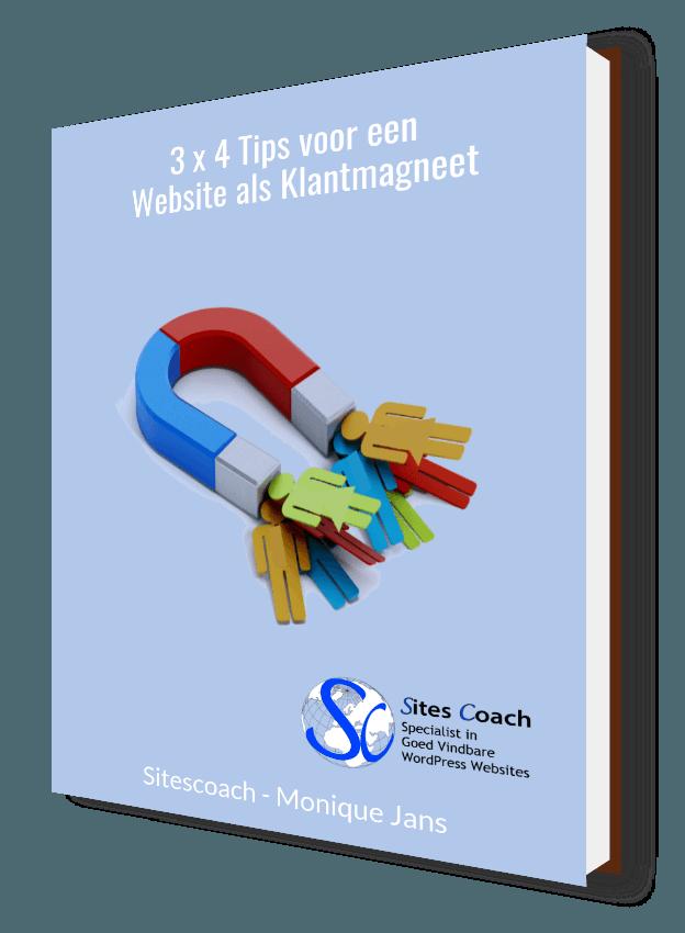 3x4 tips voor website als klantmagneet ||sitescoach webdesign valkenburg